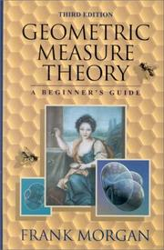 Cover of: Geometric measure theory: a beginner's guide