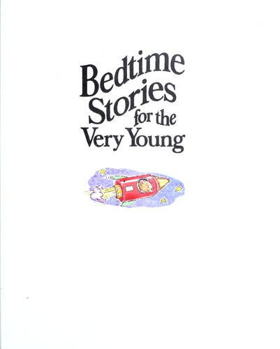 Bedtime stories for the very young by Sally Grindley, Chris Fisher