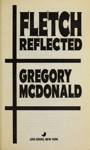 Cover of: Fletch reflected | Gregory Mcdonald