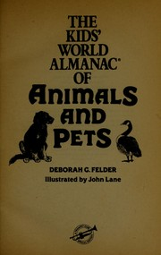 Cover of: The kids' world almanac of animals and pets