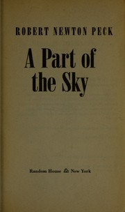 Cover of: A part of the sky | Robert Newton Peck