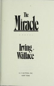 Cover of: The miracle | Irving Wallace