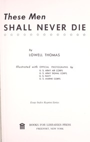 Cover of: These men shall never die