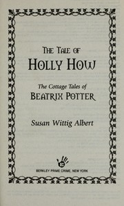 Cover of: The tale of Holly How