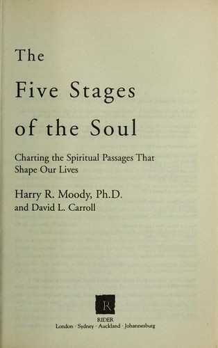 The five stages of the soul by Harry R. Moody