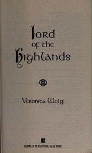 Cover of: Lord of the Highlands | Veronica Wolff
