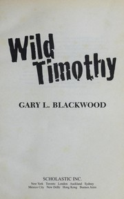 Cover of: Wild Timothy | Gary L. Blackwood