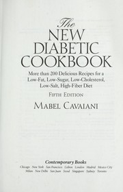 Cover of: The new diabetic cookbook : more than 200 delicious recipes for a low-fat, low-sugar, low cholesterol, low salt, high-fiber diet |