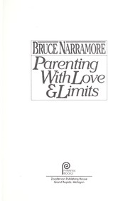 Cover of: Parenting with love & limits | Bruce Narramore