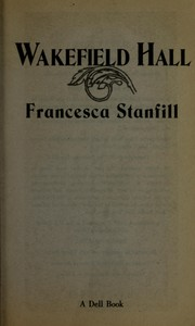 Cover of: Wakefield hall | Francesca Stanfill
