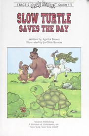 Cover of: Slow turtle saves the day | Agatha Brown