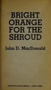 Cover of: Bright orange for the shroud