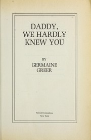 Cover of: Daddy, We Hardly Knew You