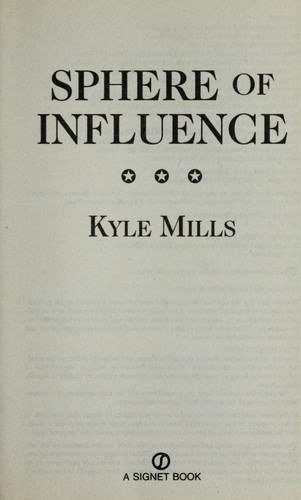 Sphere of influence by Kyle Mills