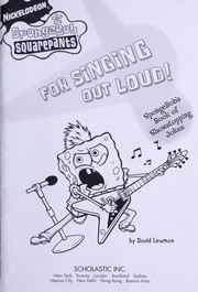 Cover of: For singing out loud!