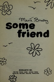 Cover of: Some friend | Marie Bradby