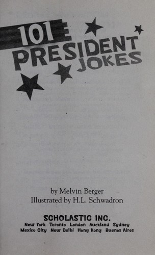 101 president jokes by Melvin Berger