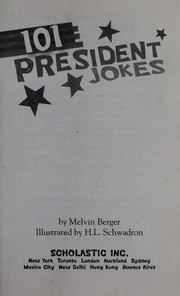 Cover of: 101 president jokes | Melvin Berger