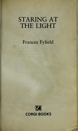 Staring at the light by Frances Fyfield