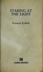 Cover of: Staring at the light | Frances Fyfield