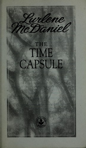 The time capsule by Lurlene McDaniel