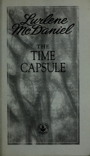 Cover of: The time capsule | Lurlene McDaniel