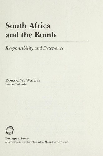 South Africa and the bomb : responsibility and deterrence by