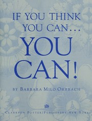 Cover of: If you think you can-- you can!