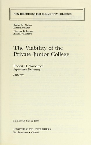 The Viability of the Private Junior College (New Directions for Community Colleges, No.69) by Robert H. Woodroof, Arthur M. Cohen