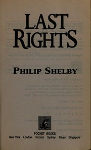 Cover of: Last rights | Philip Shelby