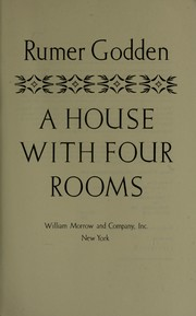Cover of: A house with four rooms | Rumer Godden