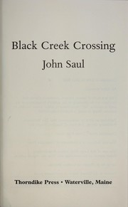 Cover of: Black Creek Crossing | John Saul