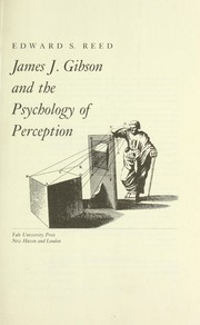 Cover of: James J. Gibson and the psychology of perception