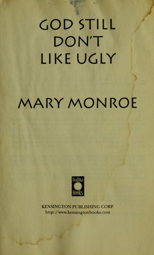 God still don't like ugly by Mary Monroe
