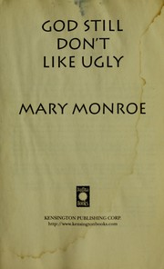 Cover of: God still don't like ugly | Mary Monroe
