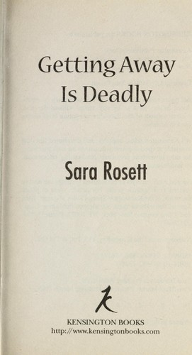 Getting away is deadly by Sara Rosett