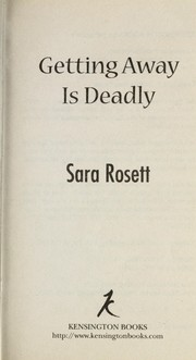Cover of: Getting away is deadly | Sara Rosett