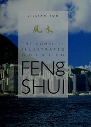 Cover of: The complete illustrated guide to feng shui