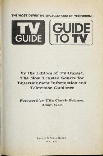 TV guide by by the editors of TV guide ; foreword by Adam West