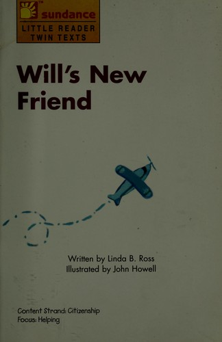 Will's new friend by Linda B. Ross