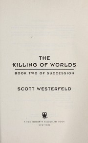 Cover of: The killing of worlds