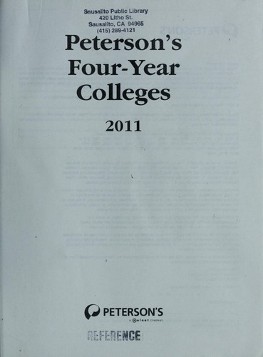 Peterson's four-year colleges, 2011 by Peterson's (Firm : 2006- )