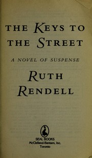 Cover of: The keys to the street | Ruth Rendell