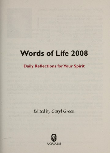 Words of life 2008 by Caryl Green