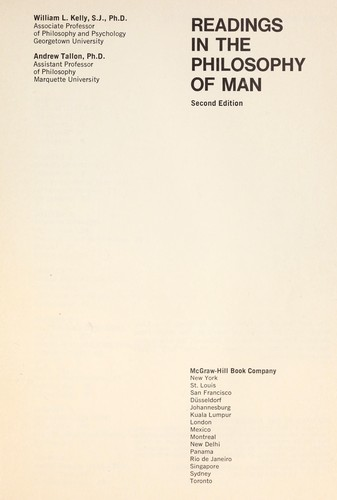 Readings in the philosophy of man by W. Kelly