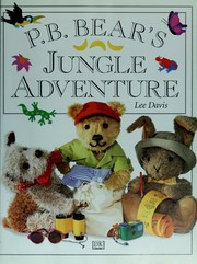 Cover of: P.B. Bear's jungle adventure