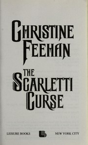Cover of: The Scarletti curse | Christine Feehan