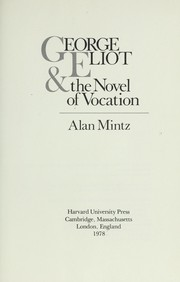 Cover of: George Eliot & the novel of vocation
