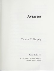 Cover of: Aviaries | Yvonne C. Murphy