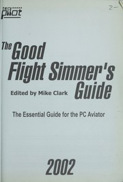 Cover of: The good Flight Simmer's guide